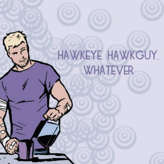 hawkeye, hawkguy, whatever