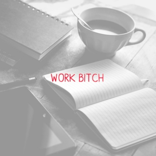 Work Bitch: NaNoWriMo 2015