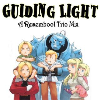 Guiding Light- A Resembool Trio Mix