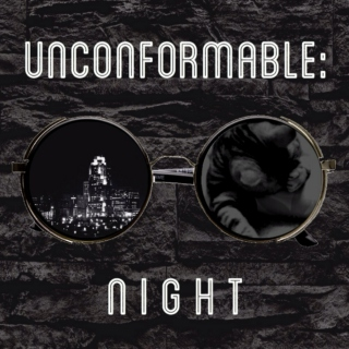 Unconformable: Night