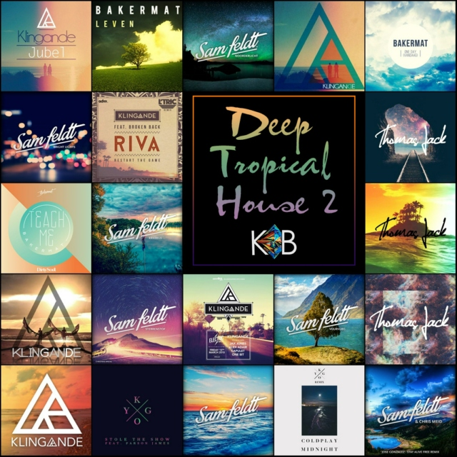 Deep Tropical House 100 (Part 2)