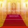 Academy Ball Mixtape