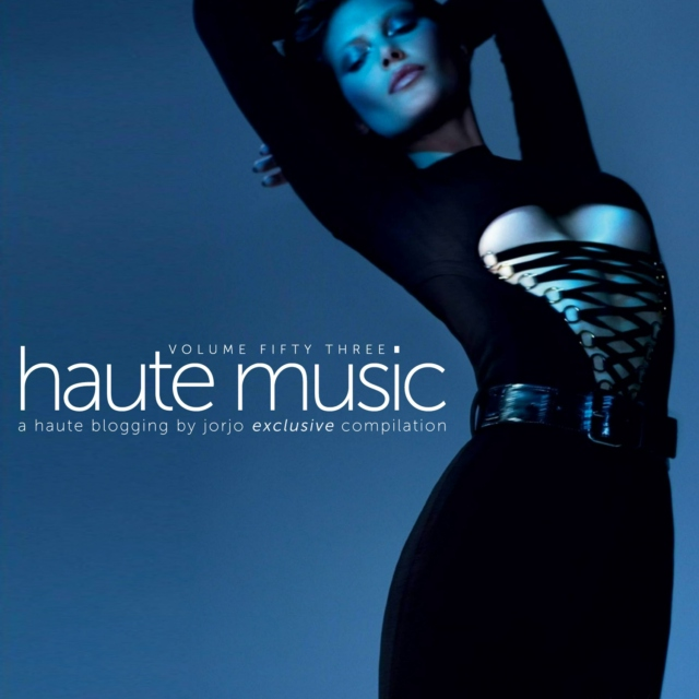 #hautemusic volume fifty three