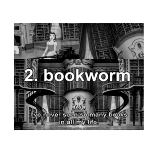 2. you're a bookworm