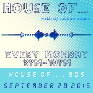 House Of.... 90s // 09/28/15