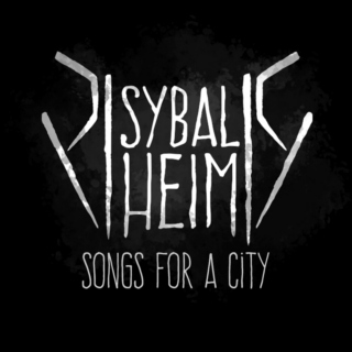 Sybal Heim — Songs For A City
