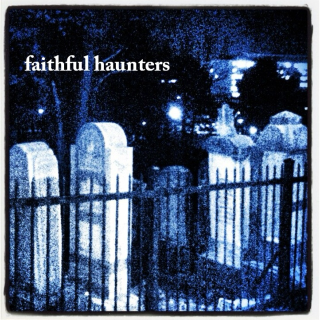 faithful haunters