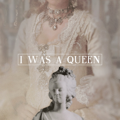 I Was A Queen [Marie Antoinette - 222 years]
