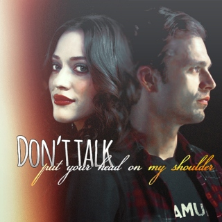 Don't talk (put you head on my shoulder)