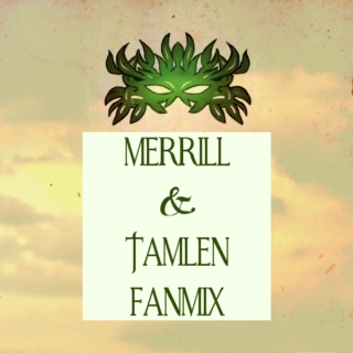 Merrill and Tamlen