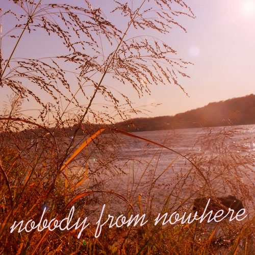 Nobody from Nowhere