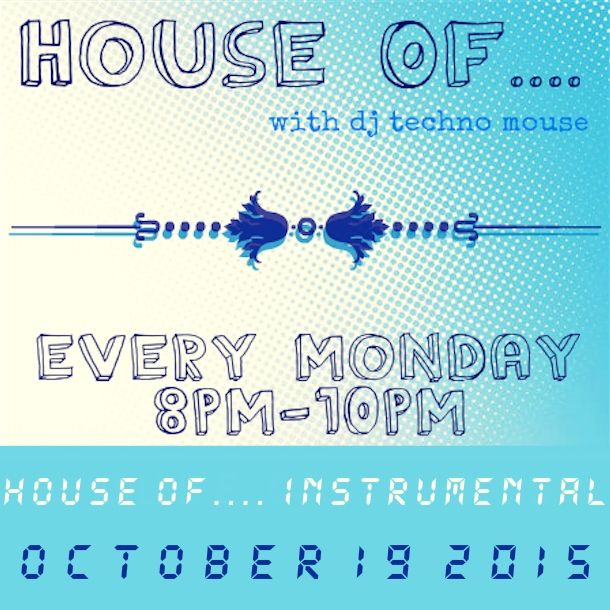 House Of.... Instrumental // 10/19/15