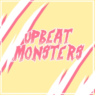 Upbeat Monsters