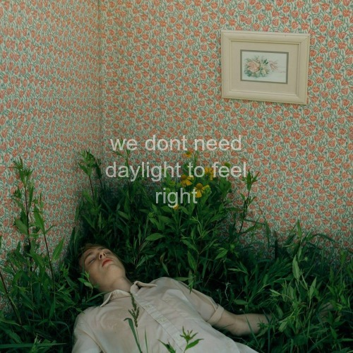 we don't need daylight to feel right.