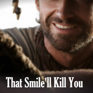 That Smile'll Kill You