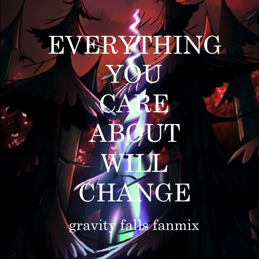 everything you care about will change