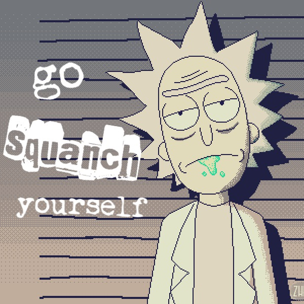 go squanch yourself