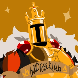 ♔GOOD TO BE KING♔