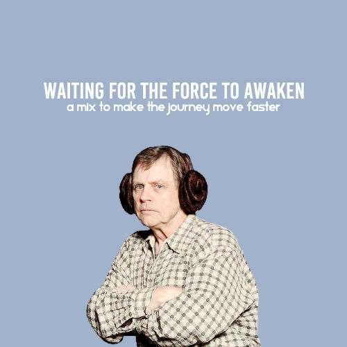 waiting for the force to awaken