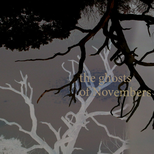 The Ghosts of Novembers