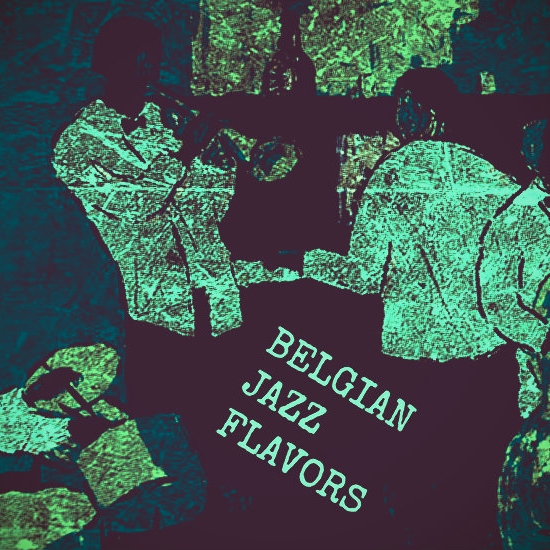 What about.....(some more) Belgian Jazz Flavors 2