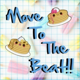Move To The Beat!!
