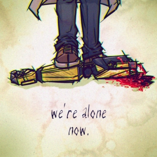 we're alone now
