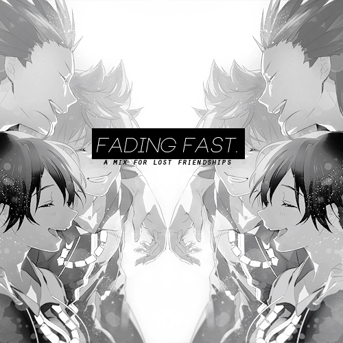 fading fast.