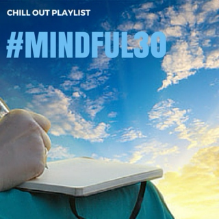 Mindful30 - Chill Out