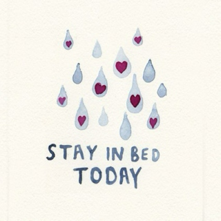If You Not Well, Stay in Bed