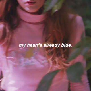 my heart's already blue