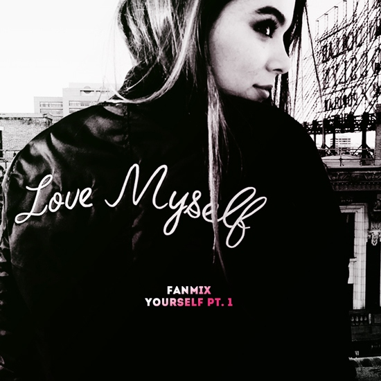 fanmix yourself pt. i