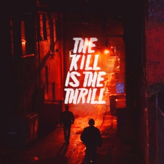 The Kill Is The Thrill