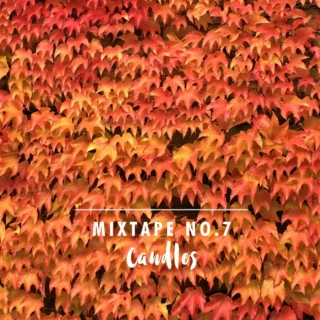 CANDLES – MIXTAPE NO. 7