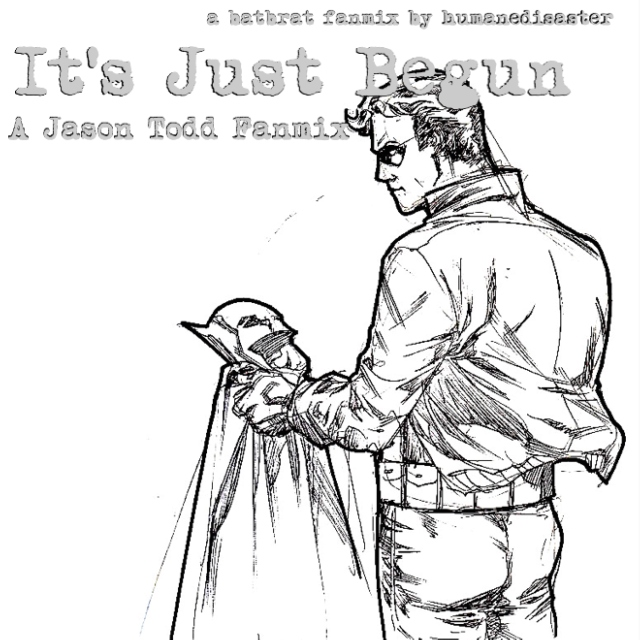It's Just Begun - a Jason Todd fanmix