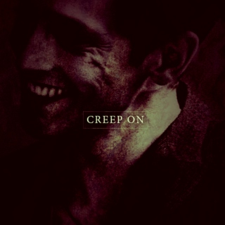 creep on