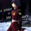 a soldier in the dark