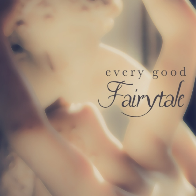 CoT s01: Every Good Fairytale