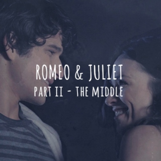 romeo&juliet; {part II}