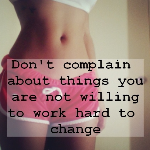 Work More Complain Less