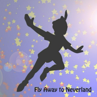 Fly Away to Neverland