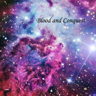 Blood and Conquest