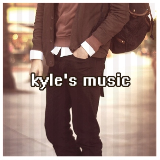 kyle's music