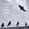 no wealth, no ruin, no silver, no gold: a folk&traditional mix for the raven cycle