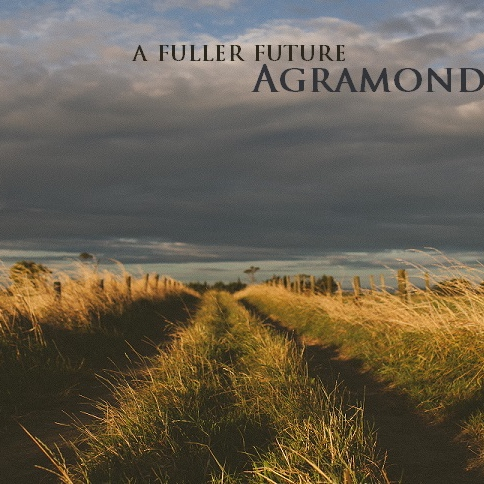 Agramond: a fuller future