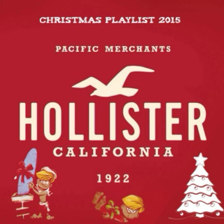 Hollister Co. Christmas Playlist 2015