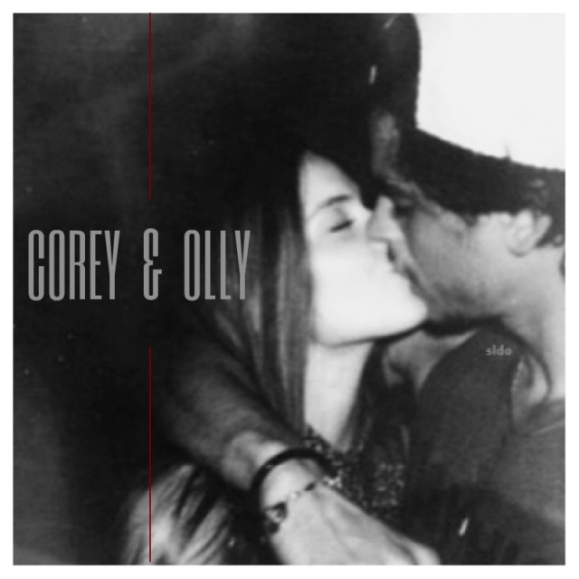 COREY AND OLLY