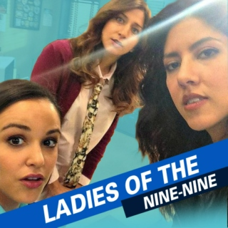 Ladies of the Nine-Nine