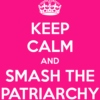 Fight the Patriarchy