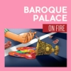 Baroque Palace on Fire